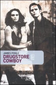 Drugstore cowboy - James Fogle - copertina