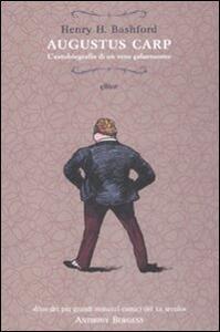 Augustus Carp. L'autobiografia di un vero galantuomo