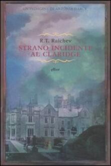 Strano incidente al Claridge - R. T. Raichev - copertina
