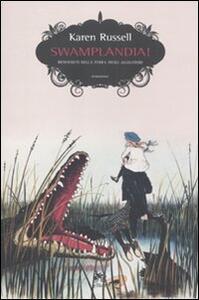 Swamplandia! Benvenuti nella terra degli alligatori
