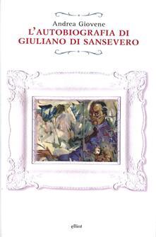 L' autobiografia di Giuliano di Sansevero - Andrea Giovene - copertina