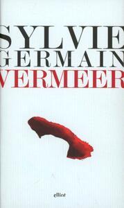 Vermeer. Pazienza e sogno della luce