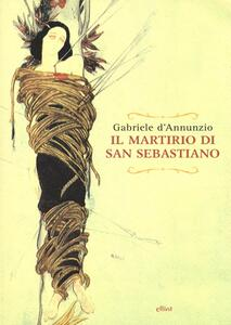 Il martirio di san Sebastiano. Testo francese a fronte