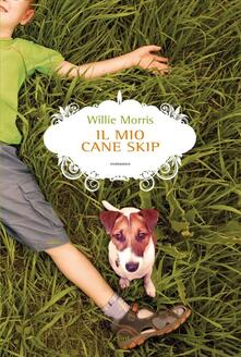 Il mio cane Skip - Willie Morris - copertina