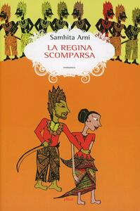 Libro La regina scomparsa Samhita Arni