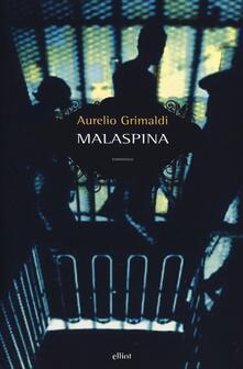 Malaspina - Aurelio Grimaldi - copertina