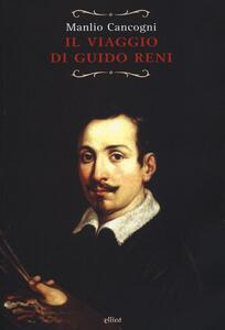 Il viaggio di Guido Reni