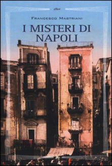 I misteri di Napoli - Francesco Mastriani - copertina