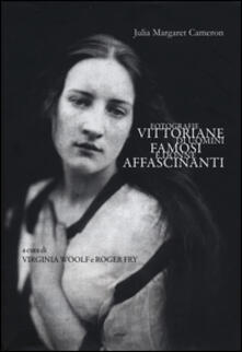 Capturtokyoedition.it Fotografie vittoriane di uomini famosi e donne affascinanti. Ediz. illustrata Image