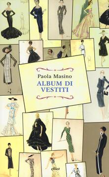 Album di vestiti - Paola Masino - copertina