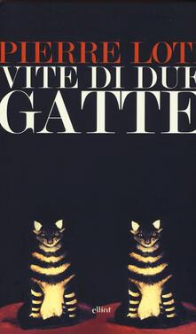 Vite di due gatte - Pierre Loti - copertina