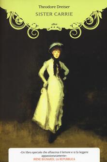 Sister Carrie - Theodore Dreiser - copertina