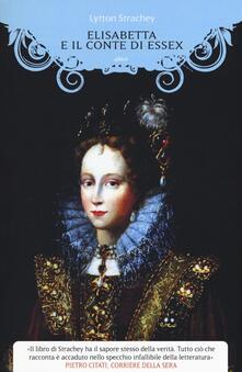 Elisabetta e il conte di Essex - Lytton Strachey - copertina