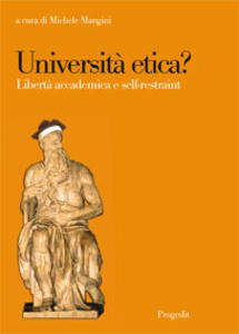 Università etica? Libertà accademica e self-restraint