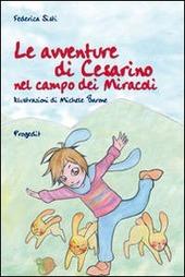 Le avventure di Cesarino nel campo dei miracoli