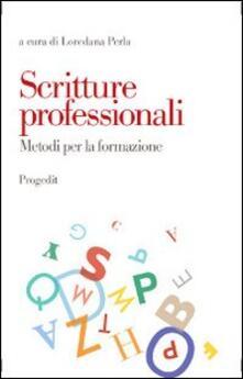 Scritture professionali. Metodi per la formazione - copertina