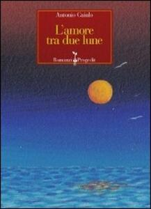 L' amore tra due lune