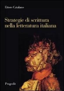 Strategie di scrittura nella letteratura italiana - Ettore Catalano - copertina