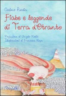Fiabe e leggende di terra d'Otranto - Cosimo Rodia - copertina