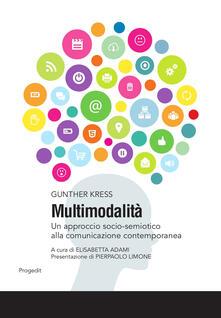 Multimodalità. Un approccio socio-semiotico alla comunicazione contemporanea - Gunther Kress - copertina