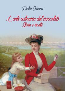 Vastese1902.it L' arte culinaria del cioccolato. Storie e ricette Image