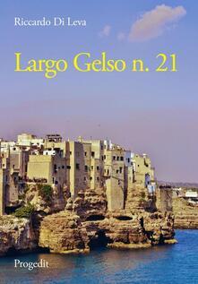 Largo Gelso n. 21 - Riccardo Di Leva - copertina