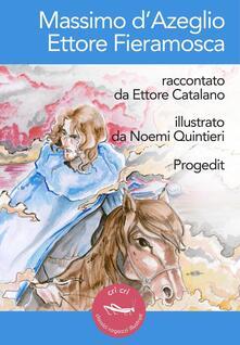 Massimo d'Azeglio. Ettore Fieramosca - Ettore Catalano - copertina