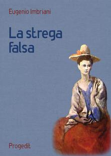 La strega falsa - Eugenio Imbriani - copertina