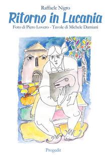 Ritorno in Lucania. Luoghi e scritture del Novecento - Raffaele Nigro - copertina