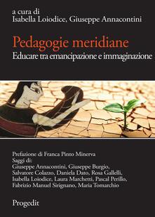 Recuperandoiltempo.it Pedagogie meridiane. Educare tra emancipazione e immaginazione Image