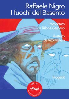 Warholgenova.it Raffaele Nigro. I fuochi del Basento Image