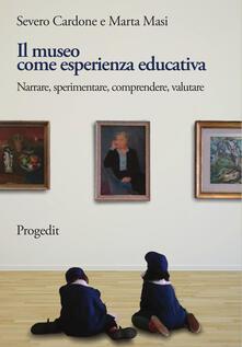 Lpgcsostenible.es Il museo come esperienza educativa. Narrare, sperimentare, comprendere, valutare Image