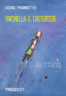 Radiospeed.it Farinella e l'asteroide. Ediz. italiana e inglese Image