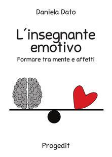 Camfeed.it L' insegnante emotivo. Formare tra mente e affetti Image