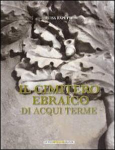 Il cimitero ebraico di Acqui Terme
