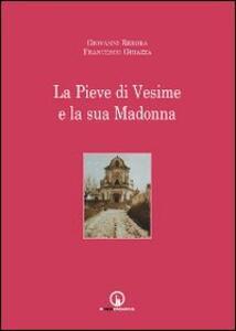 La Pieve di Vesime e la sua Madonna