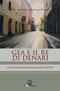 Gea e il re di denari. Una storia relativamente serravallese del 1911