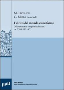 I diritti del mondo cuneiforme (Mesopotamia e regioni adiacenti, ca. 2500-500 a. C.) - copertina