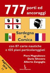 777 porti ed ancoraggi. Sardegna e Corsica