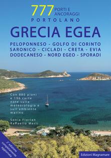 Capturtokyoedition.it Grecia Egea. Portolano. 777 porti e ancoraggi Image