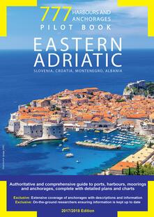 Milanospringparade.it 777 harbours and anchorages. Eastern Adriatic. Slovenia, Croatia, Montenegro, Albania. Pilot Book Image