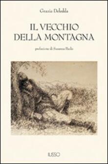 Il vecchio della montagna - Grazia Deledda - copertina