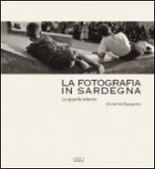 La fotografia in Sardegna. Lo sguardo esterno. Gli anni del dopoguerra