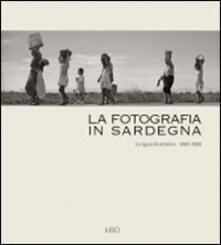 Ristorantezintonio.it La fotografia in Sardegna. Lo sguardo esterno 1960-1980 Image
