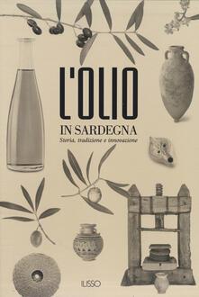 L olio in Sardegna. Storia, tradizione e innovazione.pdf