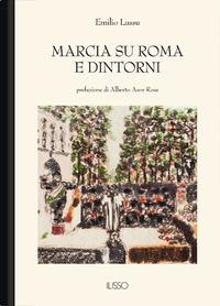 Marcia su Roma e dintorni - Lussu Emilio - wuz.it