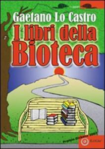 I libri della bioteca