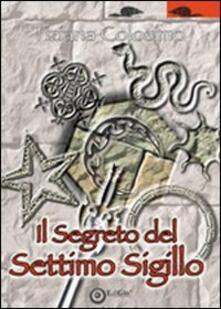 Il segreto del settimo sigillo - Tiziana Colosimo - copertina