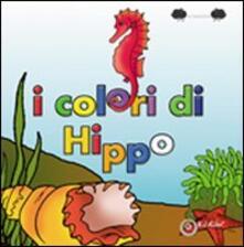 I colori di Hippo - Annarita Da Bellonio - copertina