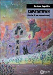 Capatatown (storia di un animaluomo) - Cosimo Ippolito - copertina